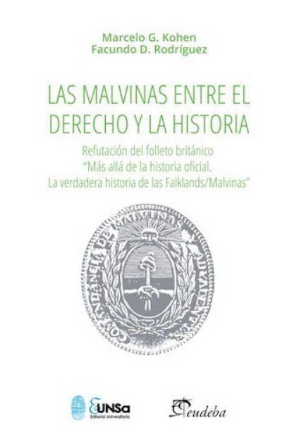 Reseña de LAS MALVINAS ENTRE EL DERECHO Y LA HISTORIA