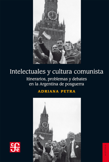 INTELECTUALES Y CULTURA COMUNISTA
