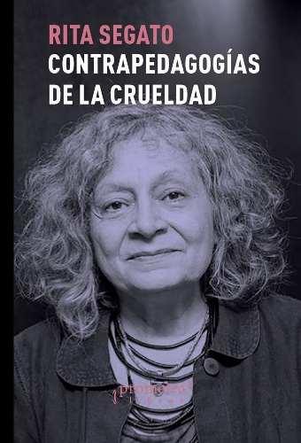 Contrapedagogias De La Crueldad